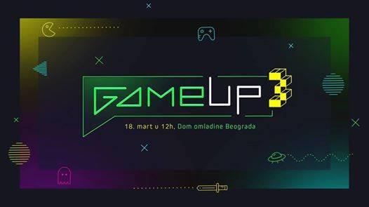 GameUp 2017   18.03. u Domu omladine